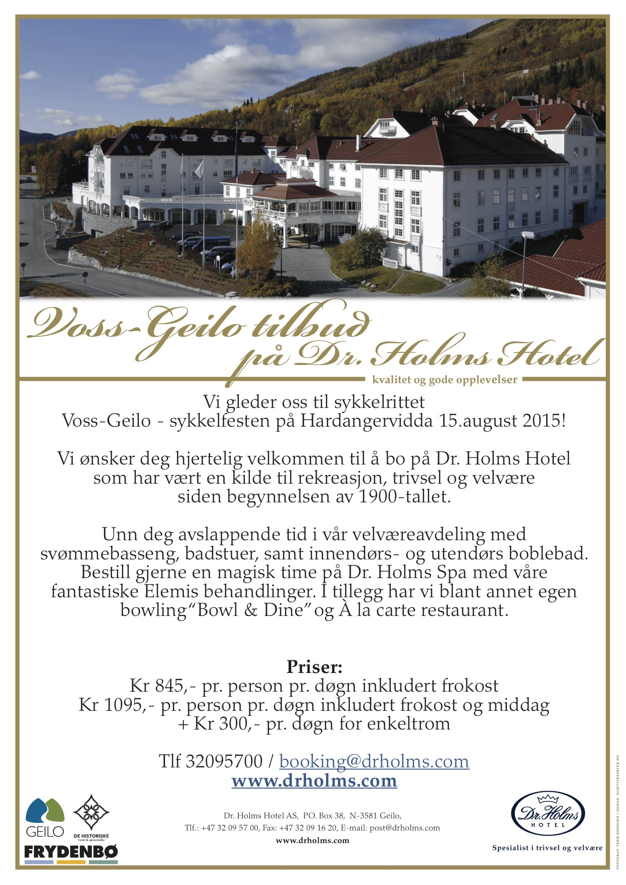 Overnattingstilbud sykkelrittet Voss - Geilo på Dr. Holms Hotel